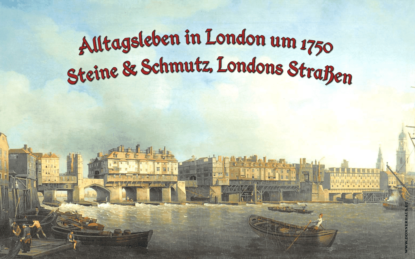 Alltagsleben London 1750 London Bridge Cover